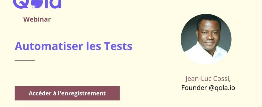 Automatiser les Tests